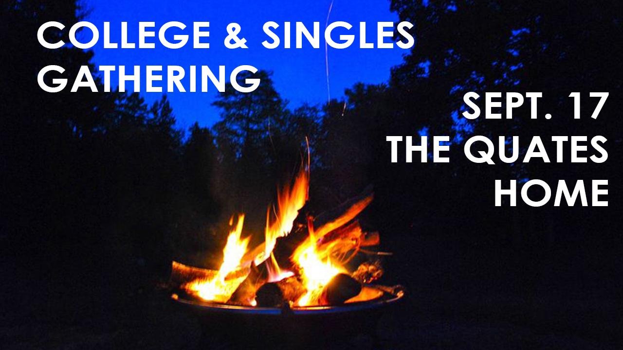 College & Singles Gathering