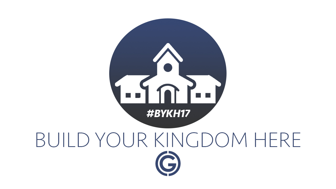 Build Your Kingdom Here 2017