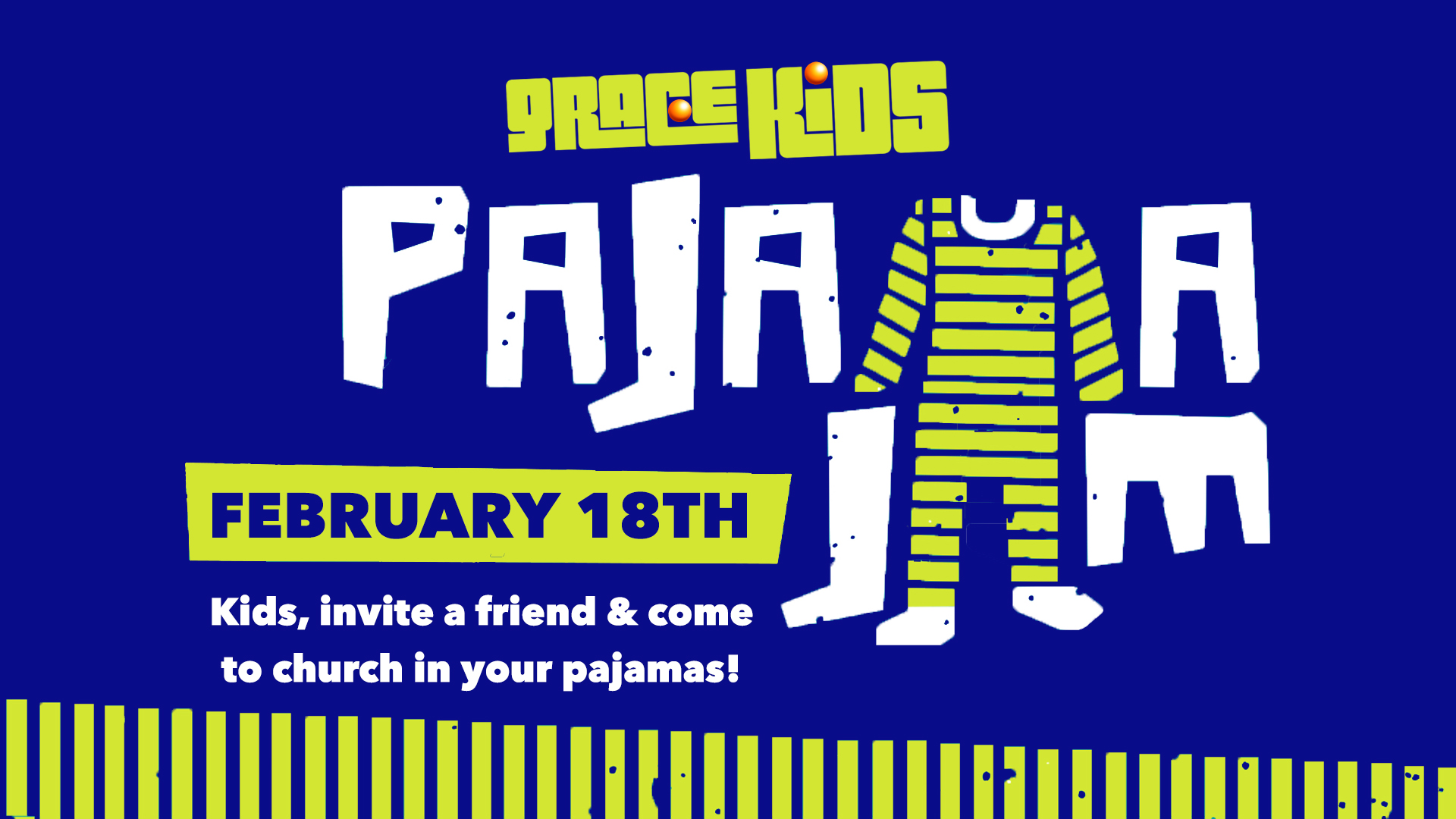 Grace Kids Pajama Jam!