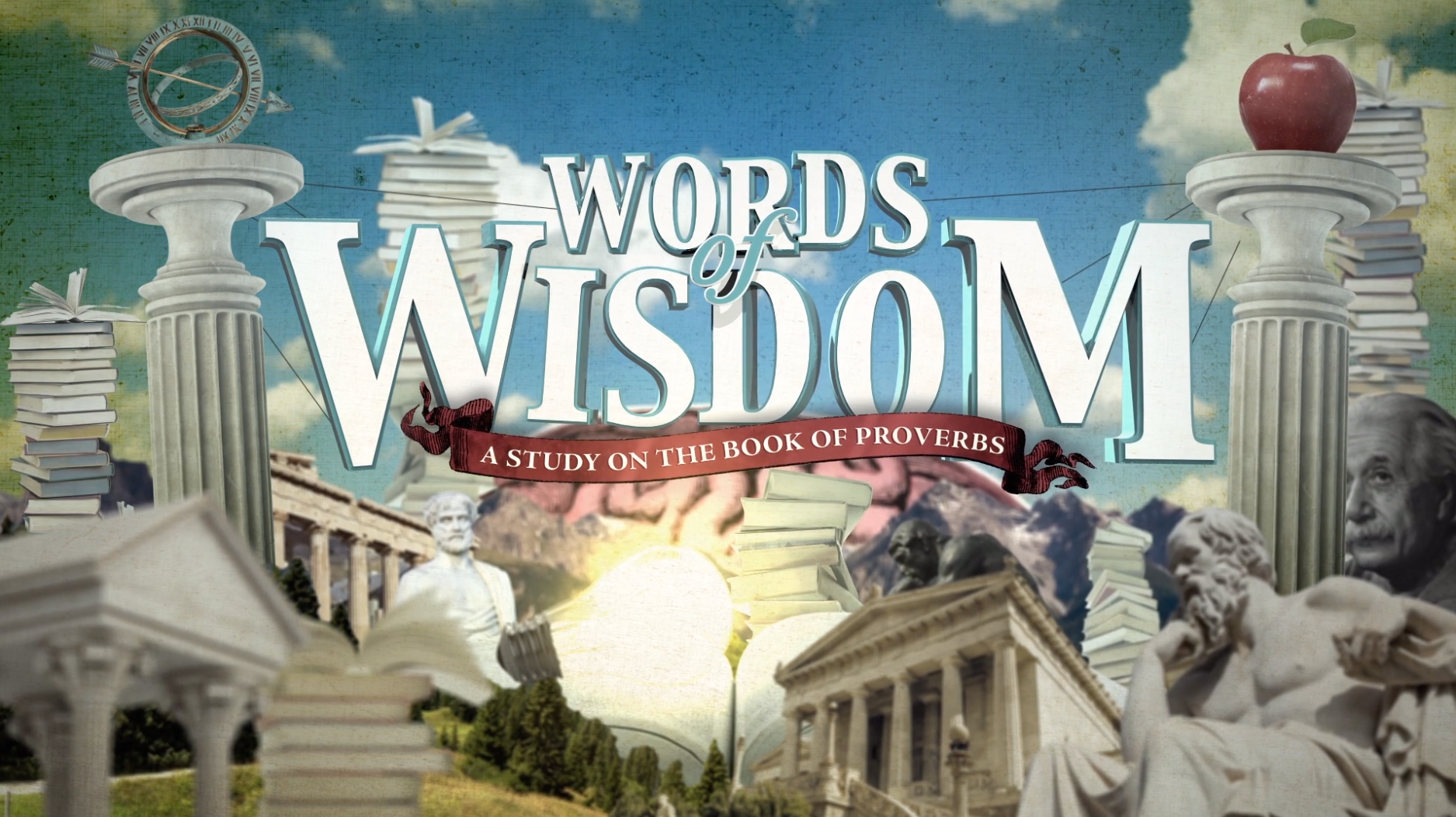 Current Sermon Series: Words of Wisdom