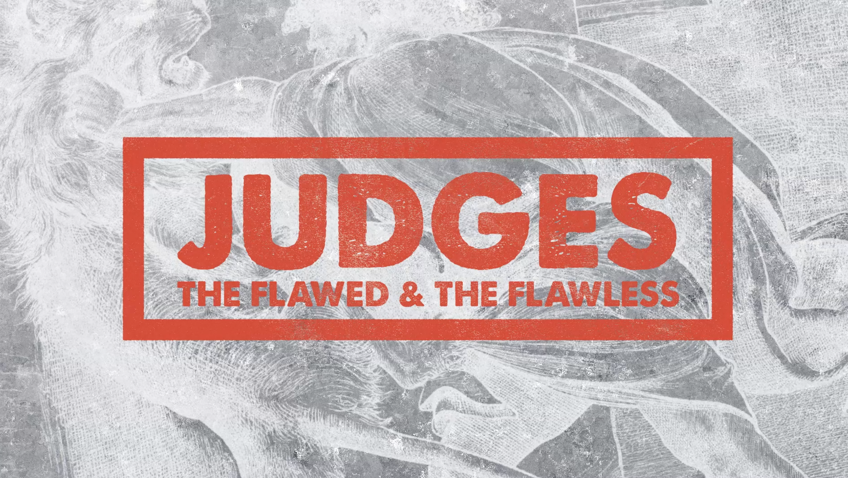 Current Sermon Series: JUDGES