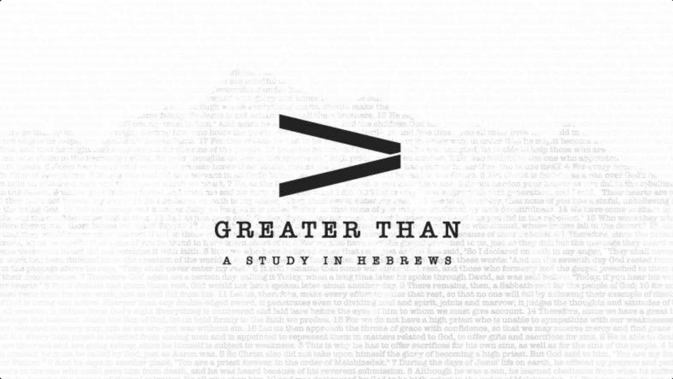 Current Sermon Series: Greater Than