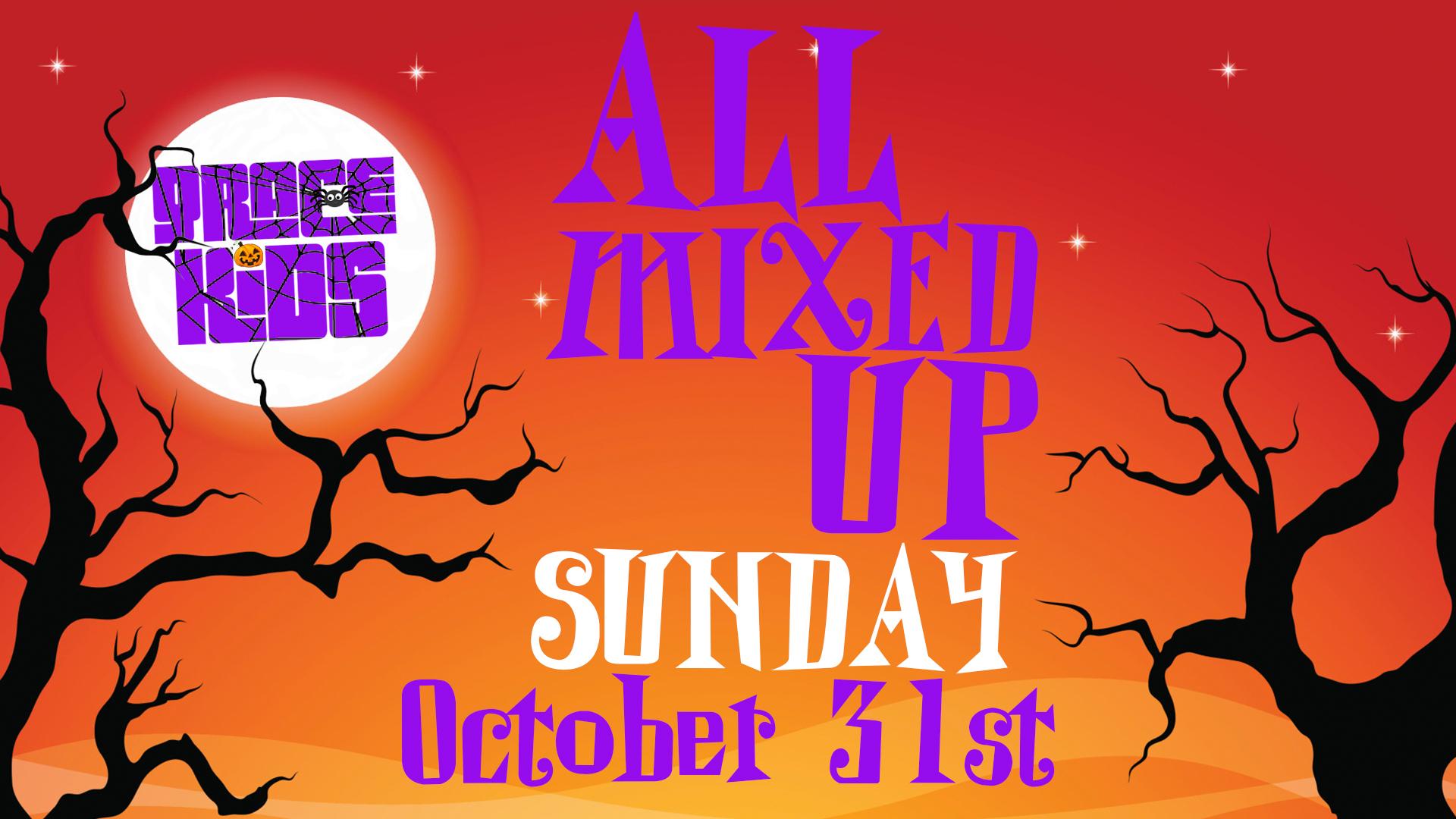 Grace Kids – All Mixed Up Sunday